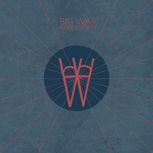 Big War Groovement Mix
