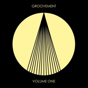 Groovement Volume One