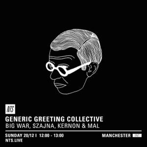 Generic Greeting – NTS Radio – 20/12/15