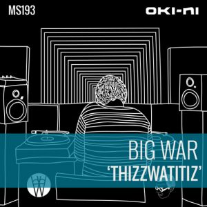 Big War – Thizzwatitiz Mix