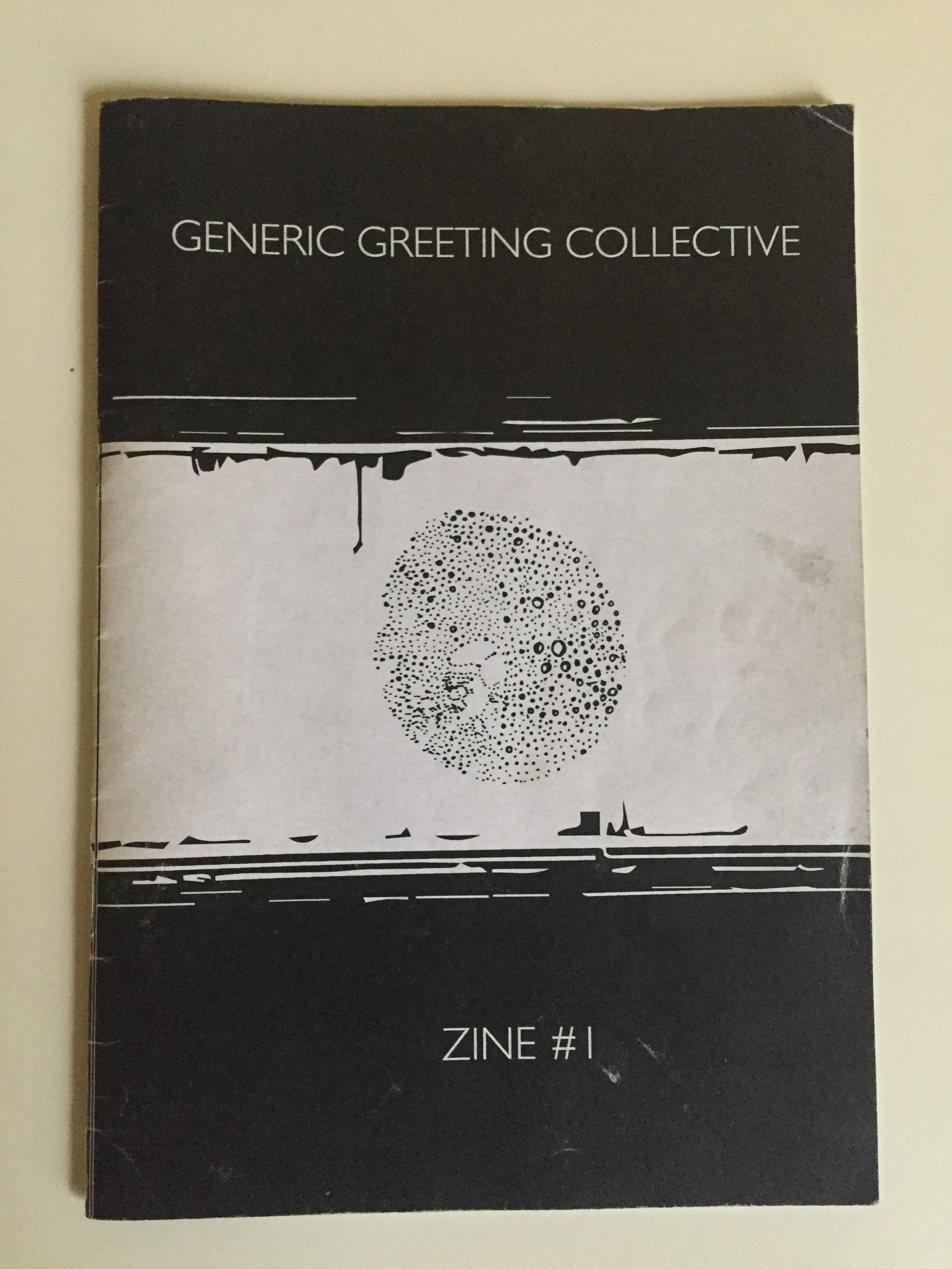 'Generic Greeting Collective Zine #1'