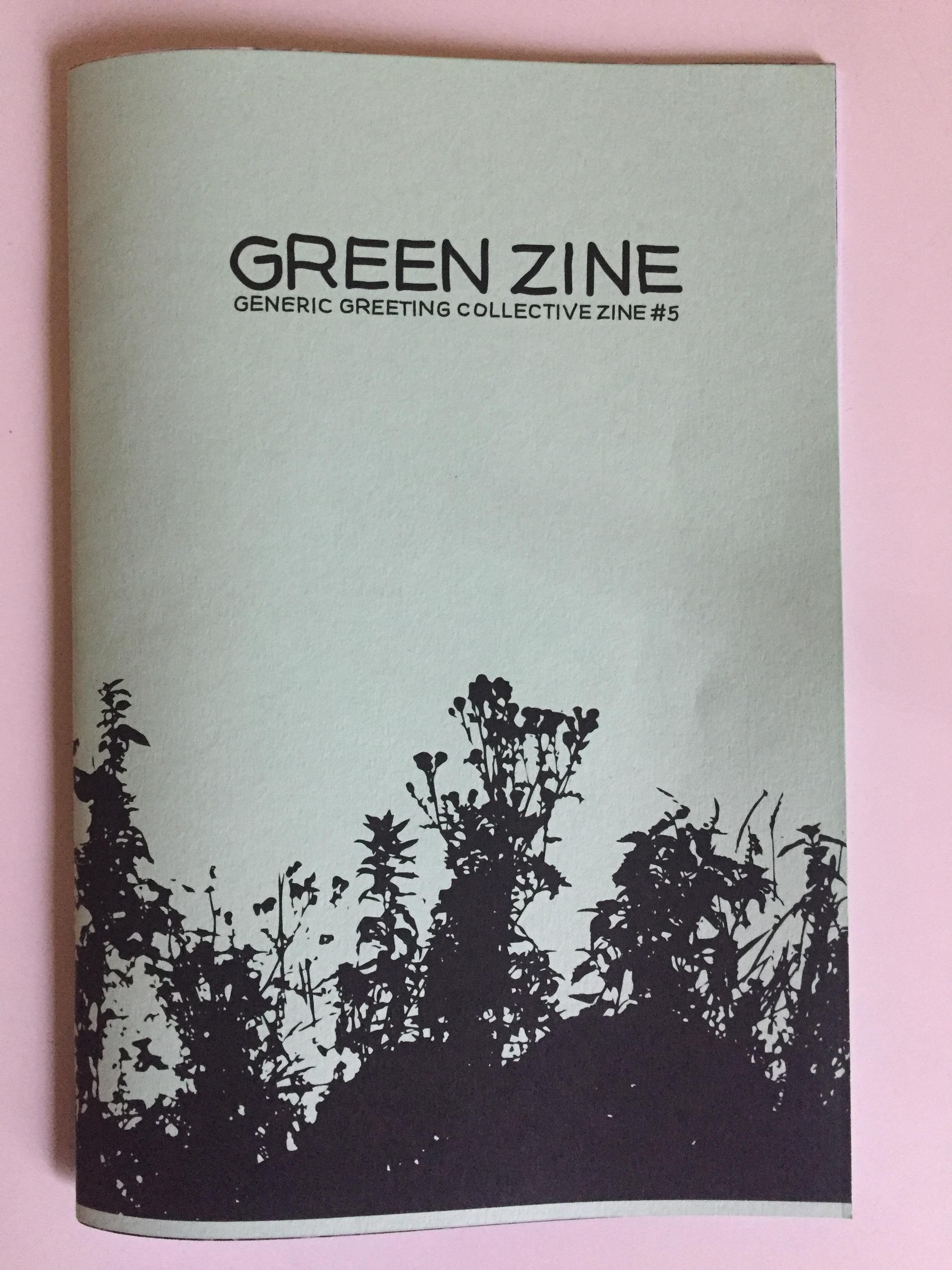 'Green Zine: Generic Greeting Collective Zine #5'
