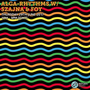 Alga Rhythms – Reform Radio – 01/06/17