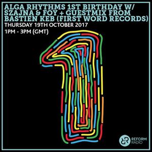 Alga Rhythms – Reform Radio – 19/10/17