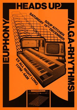 Heads Up x Alga-Rhythms x Euphony at Soup Kitchen